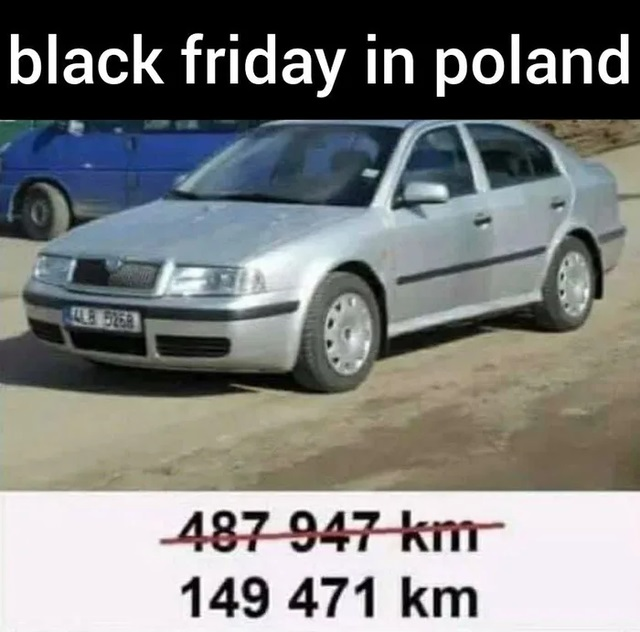 black friday in poland. -487-947-km- 149 471 km.