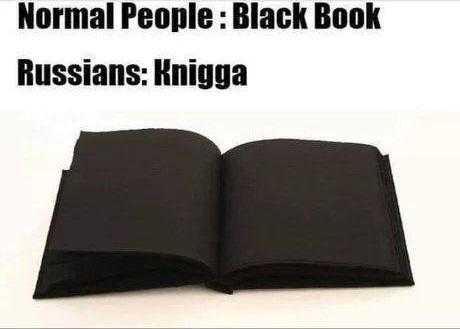 Normal People: Black Book | Russians: Knigga